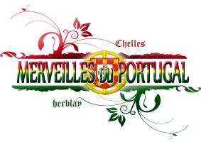 LES MERVEILLES DU PORTUGAL DE CHELLES